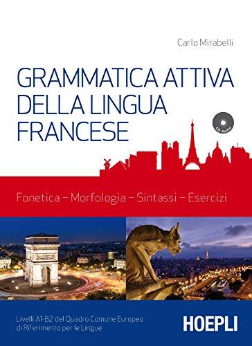 Grammatica attiva della lingua francese. Con CD-Audio: 1