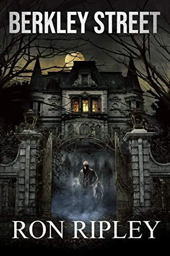 Berkley Street: Übernatürlicher Horror mit gruseligen Geistern und Spukhäusern (Berkley Street-Serie)