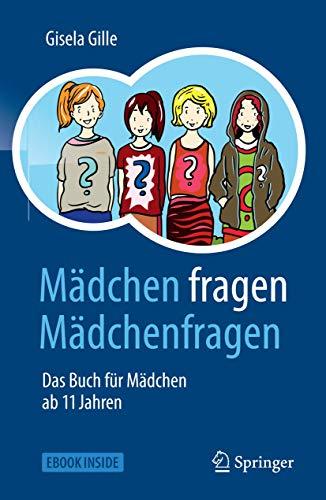 Mädchen fragen Mädchenfragen: Das Buch für Mädchen ab 11 Jahren