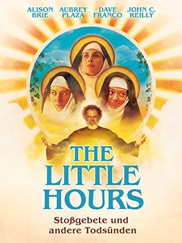 The Little Hours - Stoßgebete und andere Todsünden