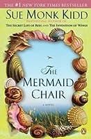 The Mermaid Chair by Sue Monk Kidd(2006-03-07)