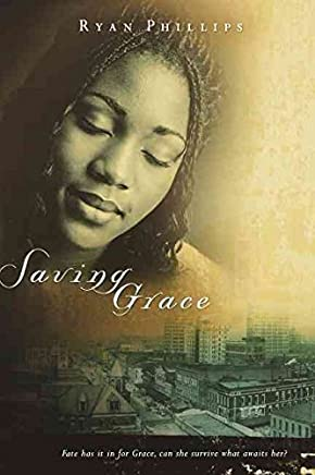 [(Saving Grace)] [By (author) Ryan Phillips] published on (January, 2004)