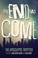 The End Has Come 1497484405 Book Cover