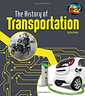 The History of Transportation (The History of Technology)