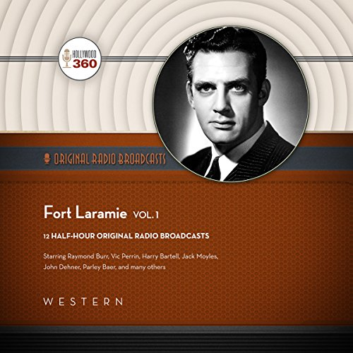 Fort Laramie, Vol. 1 audiobook cover art