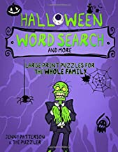 HALLOWEEN WORD SEARCH PUZZLES AND MORE: LARGE-PRINT PUZZLES FOR THE WHOLE FAMILY