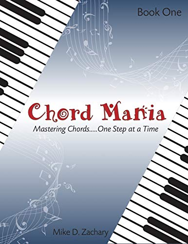 Chord Mania 1: Mastering Chords...One Step At a Time (English Edition)