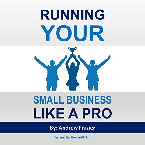 Running Your Small Business like a Pro audiobook cover art