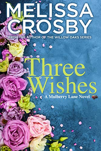Three Wishes (A Mulberry Lane Novel Book 2) (English Edition)