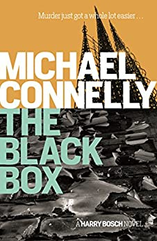 The Black Box (Harry Bosch Book 16) by [Michael Connelly]