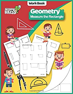 Geometry - Measure the Rectangle: Measure The Rectangle Practice Workbook with Solutions (Geometry Workbooks For Kids)
