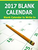 2017 Blank Calendar: Blank Calendar to Write In. The 14 month 2017 Blank Calendar starts in December 2016 and ends January 2018. Organize activities ... to write in and a note page for each month.