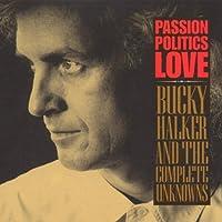 Passion Politics Love