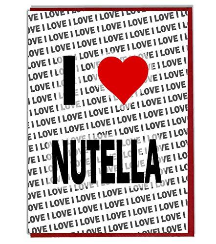Biglietto di auguri con scritta 'I Love Nutella – Biglietto di...