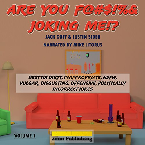 Are You F@#$!%& Joking Me!? audiobook cover art