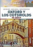 Oxford y los Cotswolds De cerca 1 (Guías De cerca Lonely Planet)