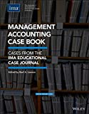 Management Accounting Case Book: Cases from the IMA Educational Case Journal (English Edition)