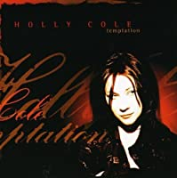 Temptation by Holly Cole (2005-05-17)