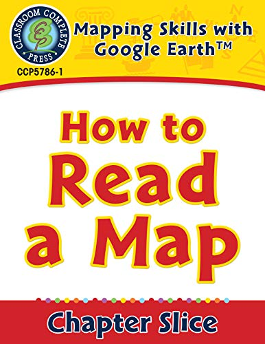 Mapping Skills with Google Earth: How to Read a Map (English Edition)