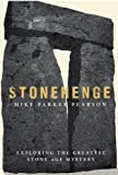 Stonehenge: Exploring the greatest Stone Age mystery (English Edition)