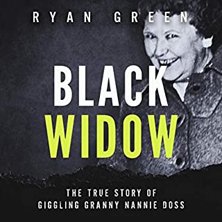 Black Widow: The True Story of Giggling Granny Nannie Doss audiobook cover art