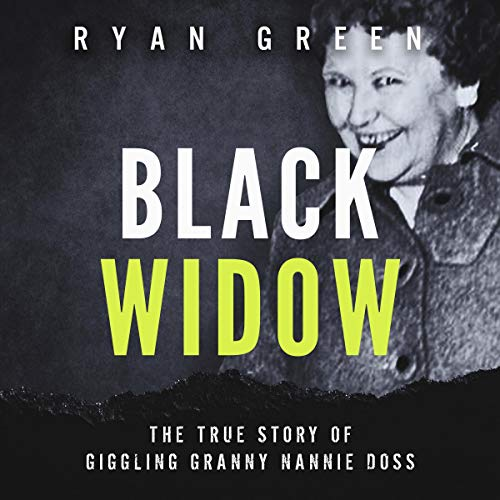 Black Widow: The True Story of Giggling Granny Nannie Doss  By  cover art
