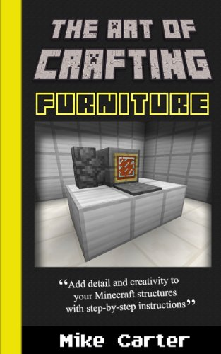 The Art of Crafting: Furniture (English Edition)