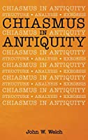 Chiasmus in Antiquity