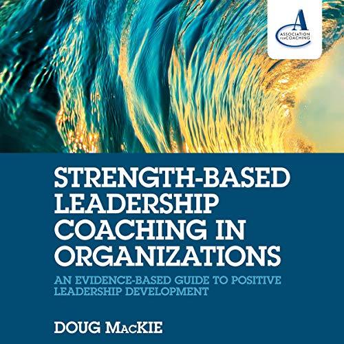 Strength-Based Leadership Coaching in Organizations Titelbild