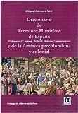 DICCIONARIO DE TERMINOS HISTORICOS DE ESPAÑA