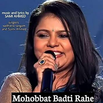 Mohobbat Badti Rahe