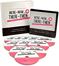 Here and Now, There and Then: A Lecture Series on Revelation - Listening Guide & Weekly Assignments (A Beth Moore DVD Study)