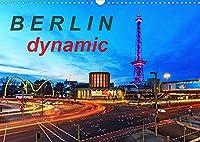 Berlin dynmaic (Wandkalender 2022 DIN A3 quer): Berliner Verkehr (Monatskalender, 14 Seiten )
