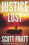 Justice Lost (Darren Street, Band 3) - Scott Pratt