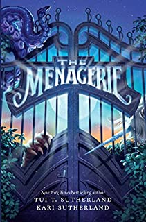 The Menagerie (Menagerie, 1)