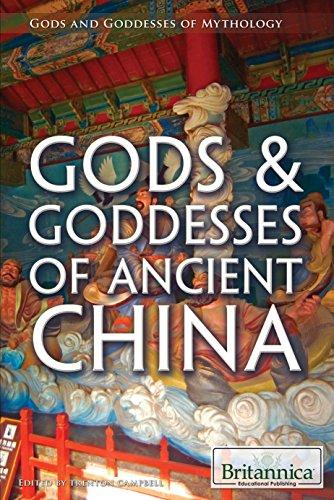 Gods & Goddesses of Ancient China (Gods and Goddesses of Mythology)