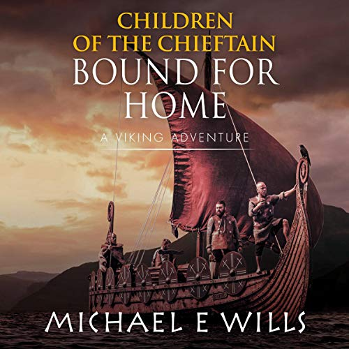 Children of the Chieftain: Bound for Home cover art