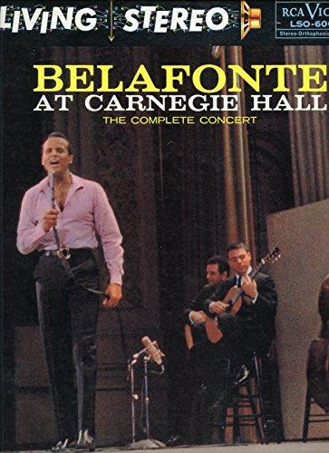 Belafonte At Carnegie Hall: The Complete Concert
