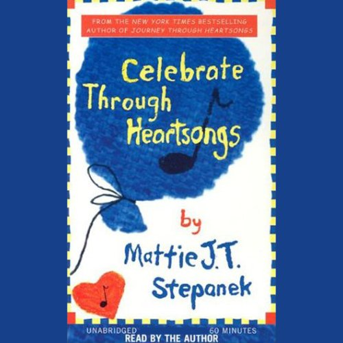 Celebrate Through Heartsongs audiobook cover art