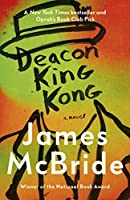 Deacon King Kong: The New York Times and Oprah's Book Club Pick
