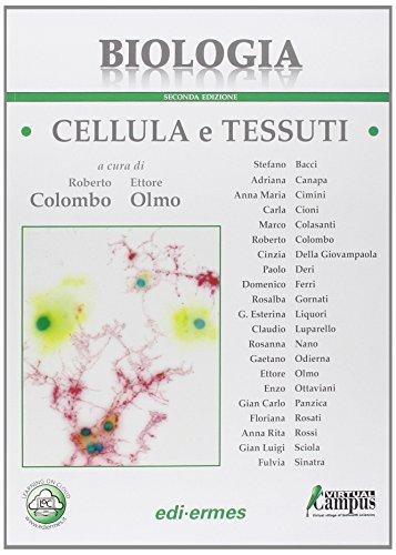 Biologia. Cellula e tessuti