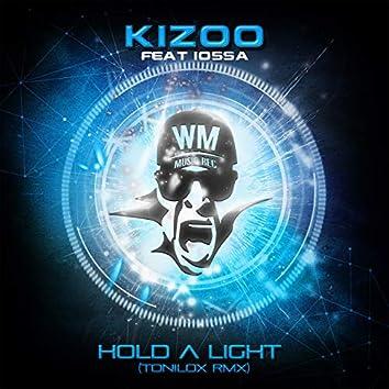 Hold a Light (feat. Iossa) [Tonilox Remix]