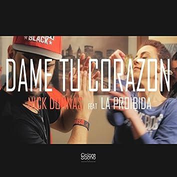 Dame Tu Corazon (feat. La Proibida)