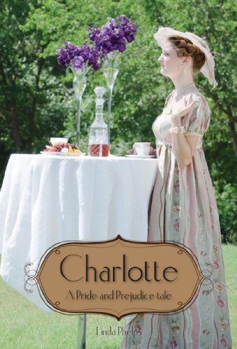Charlotte: Elizabeth Bennet's story as seen by her friend (English Edition)
