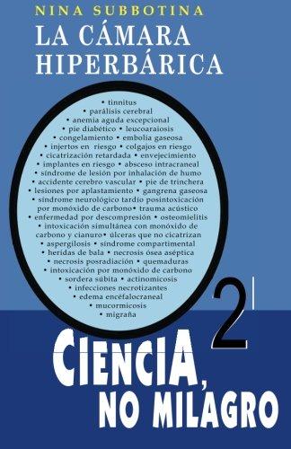 La cámara hiperbárica: Ciencia, no milagro (Spanish Edition)