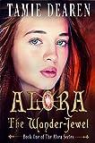 Alora: The Wander-Jewel (Alora Series Book 1) (English Edition)
