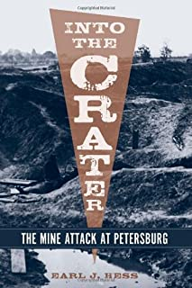 Into the Crater: The Mine Attack at Petersburg (Non Series)