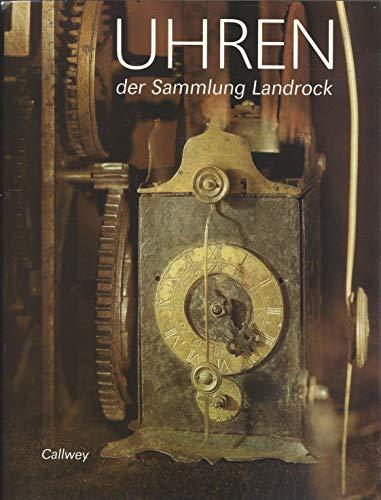 Uhren der Sammlung Landrock