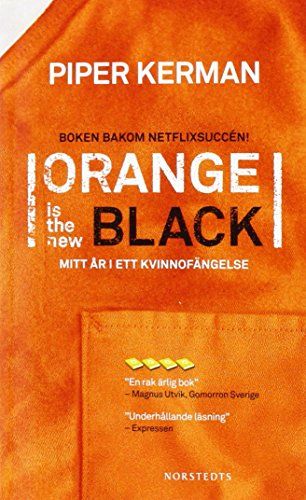 Orange is the new black : mitt år i ett kvinnofängelse