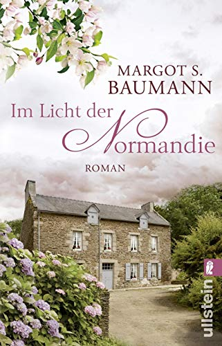 Im Licht der Normandie: Roman